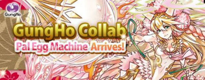 GungHo Collab Pal Egg Machine and +9 Eggs per Roll