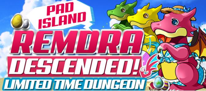 PAD Island REMDra Descended Arrives!