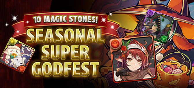10 Magic Stones Seasonal Super Godfest April 29 – May 5